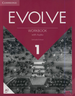 Evolve. Workbook with Audio. Level 1