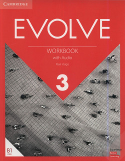 Evolve. Workbook with Audio. Level 3
