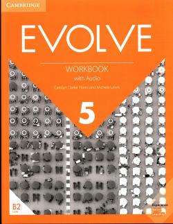 Evolve. Workbook with Audio. Level 5