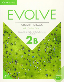 Evolve. Student's Book with Practice Extra. Level 2B