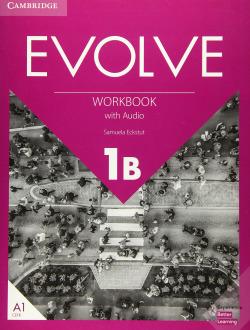 Evolve. Workbook with Audio. Level 1B