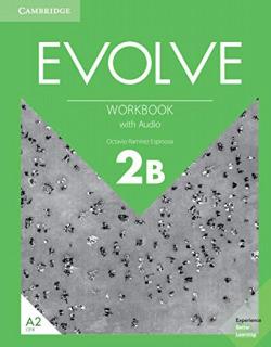 Evolve. Workbook with Audio. Level 2B