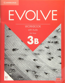 Evolve. Workbook with Audio. Level 3B