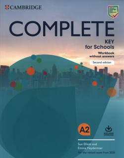 Complete Key for Schools Workbook without Answers with Audio Down