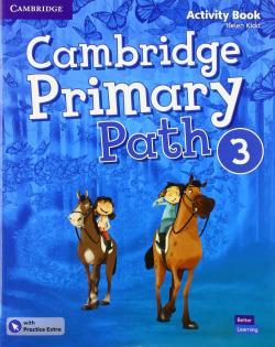 Cambridge Primary Path. Activity Book with Practice Extra. Level 3