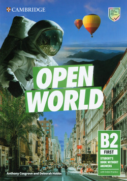 Open World First. StudentÆs Book without Answers with Online Practice