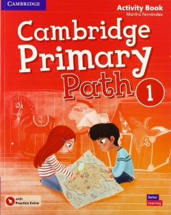 Cambridge Primary Path. Activity Book with Practice Extra. Level 1
