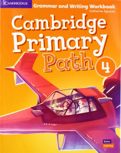 Cambridge Primary Path. Grammar and Writing. Workbook. Level 4