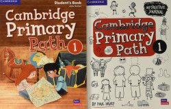 Cambridge Primary Path. Student's Book with Creative Journal. Level 1