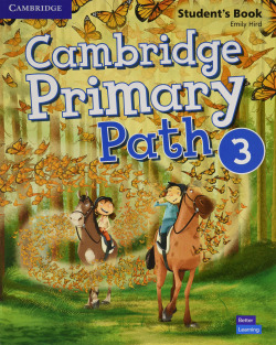 Cambridge Primary Path. Student's Book with Creative Journal. Level 3