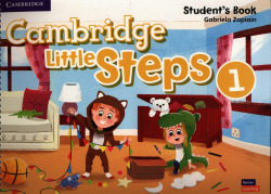 Cambridge Little Steps. Student's Book. Level 1