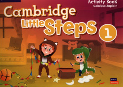 Cambridge Little Steps. Activity Book. Level 1