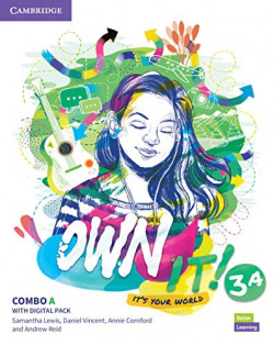 Own it!. Combo A Student's Book and workbook with Practice Extra.