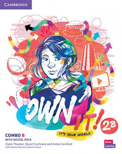 Own it!. Combo B Student's Book and workbook with Practice Extra. Level 2