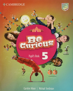 Be Curious. Pupil's Book. Level 5