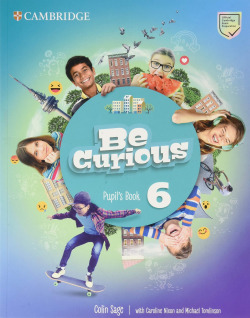 Be Curious. Pupil's Book. Level 6