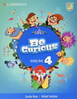 Be Curious. Activity Book with Home Booklet. Level 4
