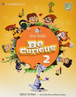 Be Curious. Activity Book with Home Booklet. Level 2