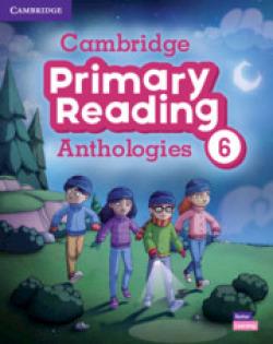 Cambridge Primary Reading Anthologies. Student's Book with Online Audio. Level 6