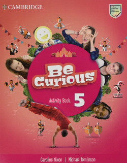 Be Curious. Activity Book with Home Booklet. Level 5