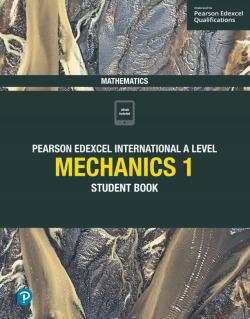 Edexcel ial maths mechanics 1 student´s book