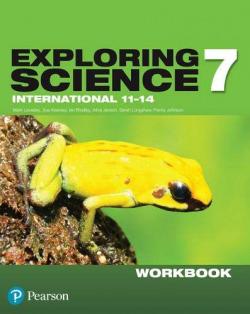 EXPLORING SCIENCE INTERNATIONAL YEAR 7 WORKBOOK