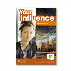 Your Influence B1 Student's Book Pack