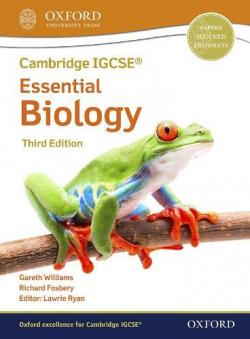 CAMBRIDGE IGCSE O LEVEL ESSENTIAL BIOLOGY STUDENT