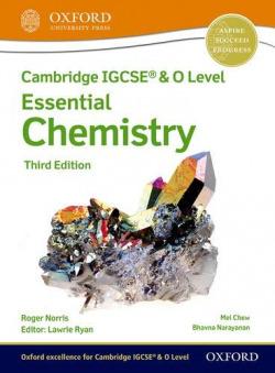 CAMBRIDGE IGCSE O LEVEL ESSENTIAL CHEMISTRY STUDENT
