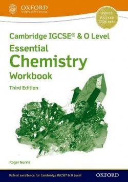 CAMBRIDGE IGCSE O LEVEL ESSENTIAL CHEMISTRY WORKBO