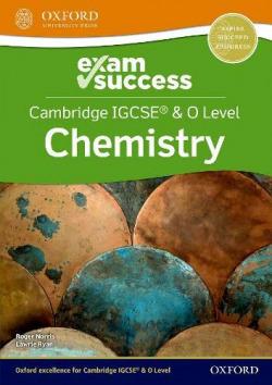 CAMBRIDGE IGCSE O LEVEL CHEMISTRY EXAM SUCCESS
