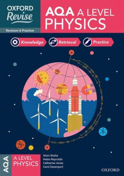 AQA A LEVEL PHYSICS REVISION AND EXAM PRACTICE
