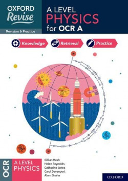 A LEVEL PHYSICS FOR OCR A REVISION EXAM PRACTICE