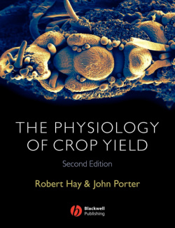 Physiology of Crop Yield 2e