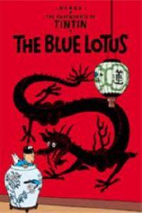 TINTIN:THE BLUE LOTUS (INGLES)
