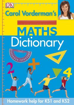(vorderman's)/maths dictionary