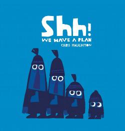 Shh! We Have A Plan -Inglés-