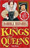 Horrible Histories. Cruel Kings and Mean Queens