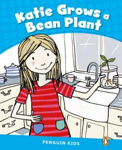 Penguin Kids 1 Katie Grows A Bean Reader CLIL