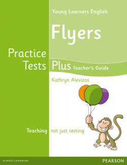Young Learners English Flyers Practice Tests Plus Teacher's Book with Multi-ROM Pack