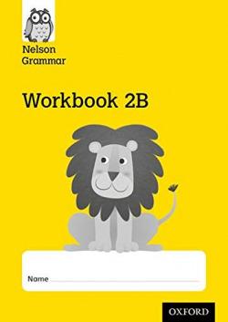 (PACK 10).NELSON GRAMMAR 2B WORKBOOK
