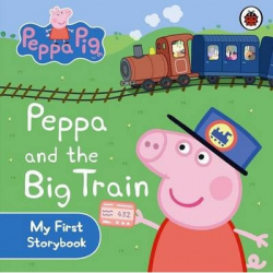 Peppa pig and the big train my first storybook