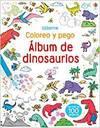 ALBUM DE DINOSAURIOS -COLOREO Y PEGO-