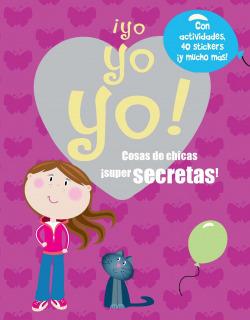 Diario Yo, yo, yo! Cosas de chicas súper secretas