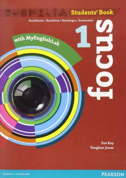 Focus spains 1ºbachillerato. Student's book +my english lab