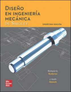 DISEÑO EN INGENIERIA MECANIC SHIGLEY 11ª