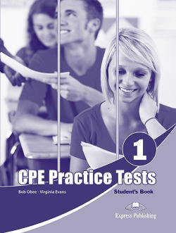 PRACTICE TESTS FOR CPE 1 STUDENT´S BOOK