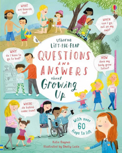 LIFT THE FLAP QUESTIONS & ANSWERS ABOUT GROWING UP