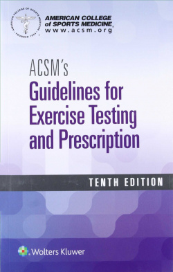 Acsm´s guidelines for exercise testing and prescription