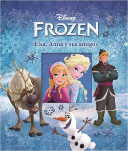 Elsa, Anna y sus amigos